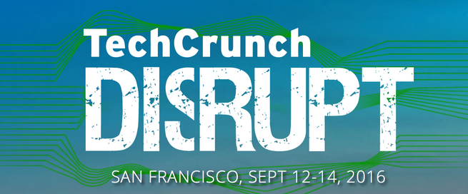 TechCrunch 2016 San Francisco